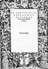 Strona tytułowa pisma O niewoli babilońskiej Kościoła