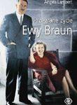 Przegrane życie Ewy Braun